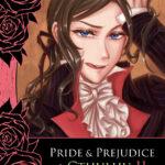 Pride & Prejudice & Cthulhu Vol.2[傲慢與偏見與克蘇魯 第二集]